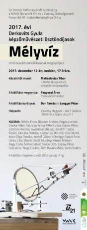 Meghívó_Derkovits-ösztöndíjasok Mélyvíz c. beszámoló kiállítása_Pécs_2017