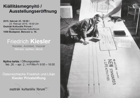 Friedrich Kiesler - Kiállításmegnyitó